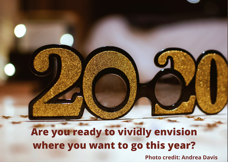 Are You Ready to Visualize Your Goals in 2020?